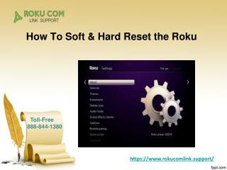 How To Soft And Hard Reset the Roku?
