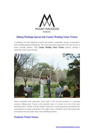 Making Weddings Special with Country Wedding Venue Victoria