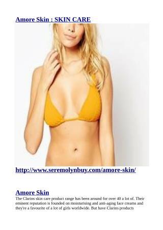 http://www.seremolynbuy.com/amore-skin/
