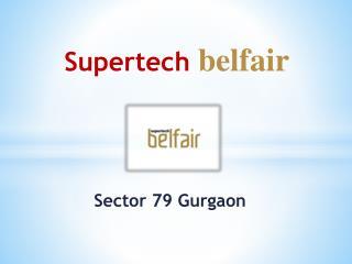 Supertech Belfair Sector 79 Gurgaon