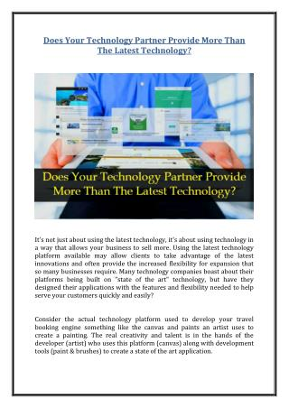 Does Your Technology Partner Provide More Than The Latest Technology