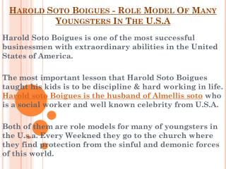 Harold Soto Boigues - Role Model Of Many  Youngsters In The U.S.A