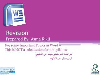 Revision Prepared By: Asma Rikli