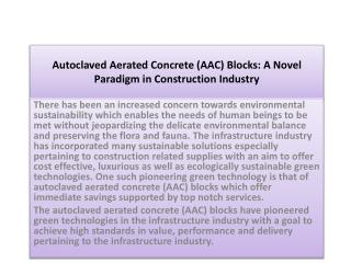Autoclaved Aerated Concrete (AAC) Blocks: A Novel Paradigm in Construction Industry
