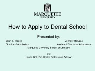How to Apply to Dental School