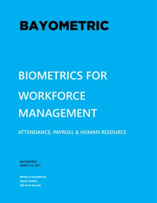 Biometrics for Workforce Management