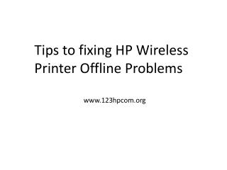 Tips to fixing hp wireless printer offline problems