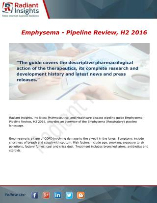 Emphysema - Pipeline Review, H2 Industry 2016 Key Targets and Forecasts Report