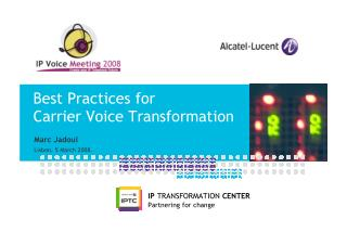Best Practices for Carrier Voice Transformation (2008)