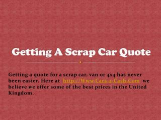 Getting A Scrap Car Quote