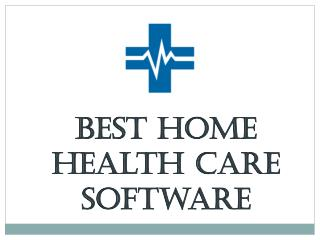 Best Home Health Care Software