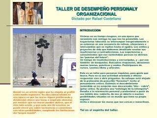TALLER DE DESEMPE O PERSONALY ORGANIZACIONAL Dictado por Rafael Castellano