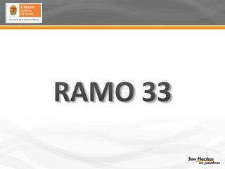 RAMO 33