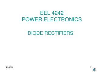 EEL 4242 POWER ELECTRONICS