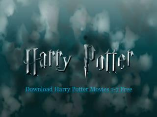 Download Harry Potter Movies 1-7 Free
