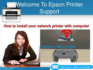 How to install your network printer with computer? 1-800-213-8289 Toll-free  for help