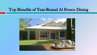 Top Benefits of Year-Round Al Fresco Dining