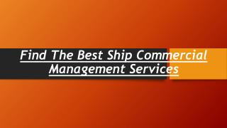 Find the Best Ship Commercial Management Services