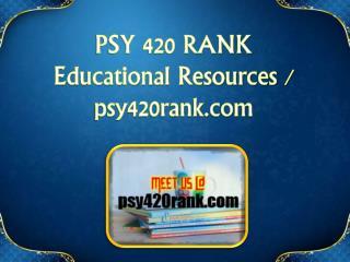 PSY 420 RANK  Educational Resources - psy420rank.com