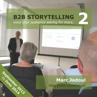 B2B Storytelling 2 (September 2013 - June 2014)