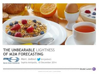 Unbearable Lightness of M2M Forecasting (ETSI 2014)