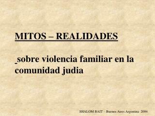 MITOS - REALIDADES  - 1