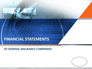 FINANCIAL STATEMENTS  OF GENERAL INSURANCE COMPANIES