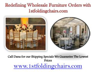 Redefining Wholesale Furniture Orders with 1stfoldingchairs.com
