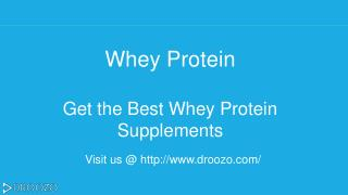 Buy the Best Whey Protein Supplements Online in India | Droozo.com
