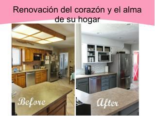 Renovación del corazón y el alma de su hogar