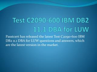 Passtcert IBM C2090-600 Exam Test Answers