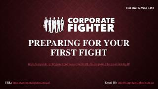 Preparing for Your First Fight