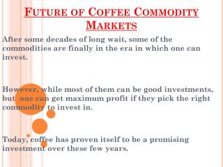 Coffee Commodity Markets And It's Future