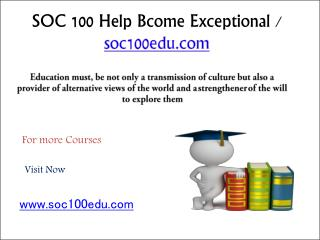 SOC 100 Help Bcome Exceptional / soc100edu.com