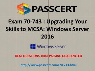 Microsoft 70-743 exam practice test