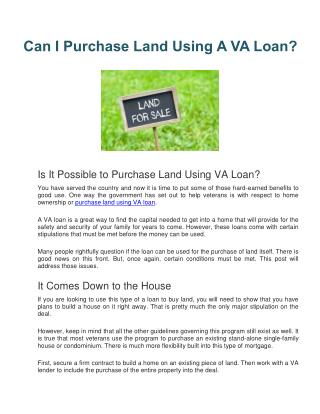 Can I Purchase Land Using A VA Loan