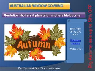 Autumn special offer plantation shutters