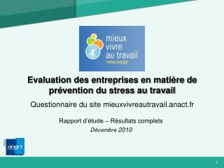 Evaluation des entreprises en mati re de pr vention du stress au travail Questionnaire du site mieuxvivreautravail.anact