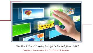 The Touch Panel Display Market in United States 2017: Aarkstore