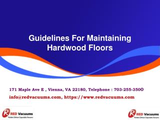 Guidelines For Maintaining Hardwood Floors