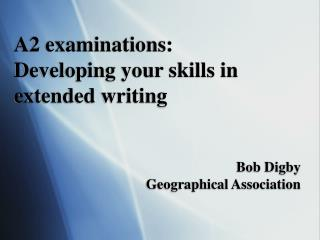 A2 examinations: Developing your skills in extended writing