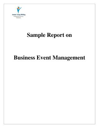 Sample Report on Business Event Management By Instant Essay Writing