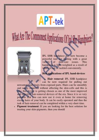 What Are The Commonest Applications Of IPL SHR Handpiece?