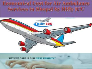 Economical Cost for Air Ambulance Services in Bhopal by Hifly ICU
