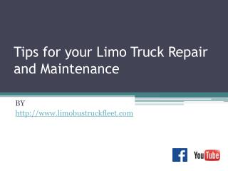 Tips for your Limo Truck Repair and Maintenance
