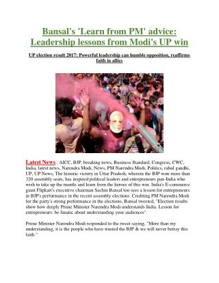 Bansal's 'Learn from PM' advice: Leadership lessons from Modi's UP win