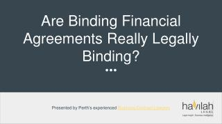 Are Binding Financial Agreements Really Legally Binding