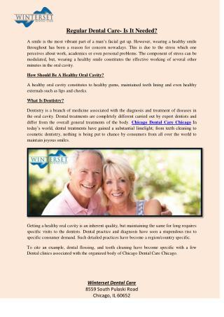 Regular Dental Care- Is It Needed?
