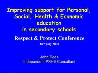 Improving support for Personal, Social, Health  Economic education  in secondary schools