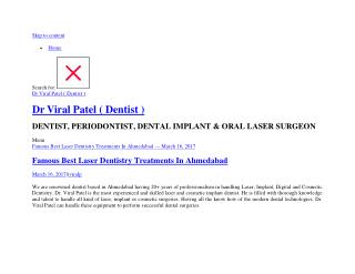 Famous Best Laser Dentistry Treatments Ahmedabad | Dr Viral Patel